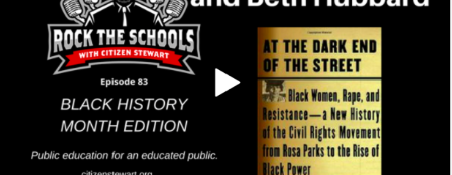 Podcast: The Rape of Recy Taylor on Rock the Schools with Citizen Stewart